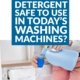 Is Homemade Laundry Detergent Safe to Use in Today's Washing Machines?