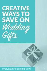 Creative Ways to Save on Wedding Gifts
